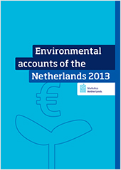 Environmental accounts of the Netherlands 2013